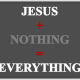 Jesus + Nothing is Unique